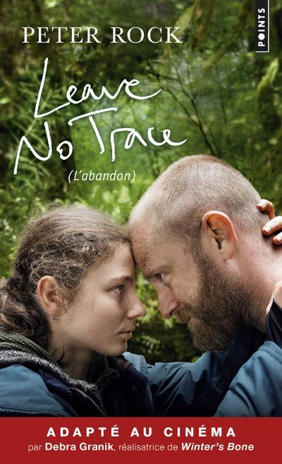 LEAVE NO TRACE (L'ABANDON)