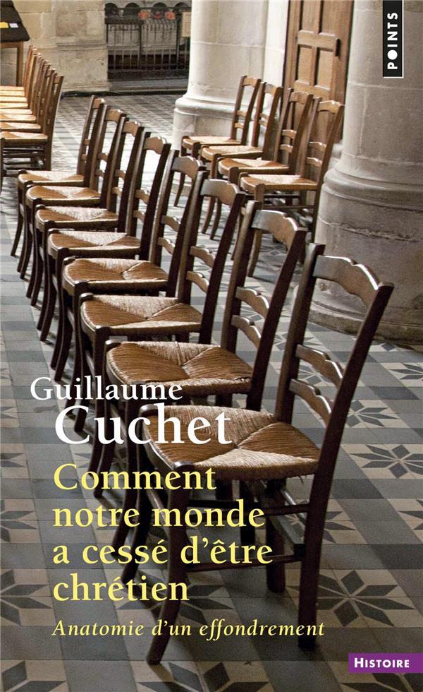 COMMENT NOTRE MONDE A CESSE D'ETRE CHRETIEN