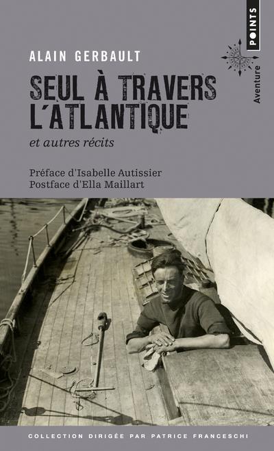 SEUL A TRAVERS L'ATLANTIQUE ET AUTRES RECITS