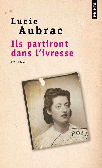 ILS PARTIRONT DANS L'IVRESSE - JOURNAL