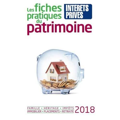 LES FICHES PRATIQUES DU PATRIMOINE 2018