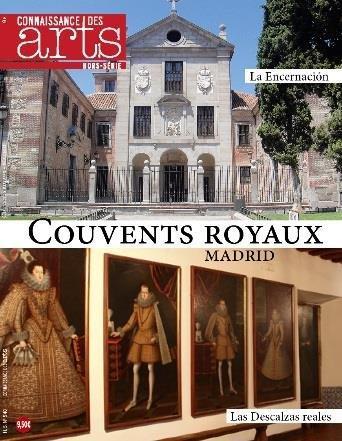 MONASTERES ROYAUX DE MADRID LAS DESCALZAS ET LA ENCARNACION
