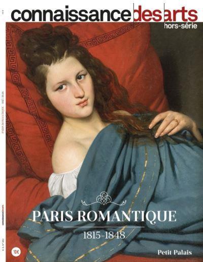 PARIS ROMANTIQUE - 1815-1848