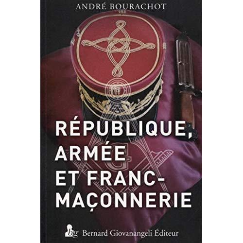 REPUBLIQUE  ARMEE ET FRANC MACONNERIE