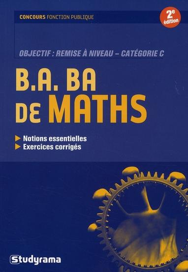 B.A BA DE MATHS REMISE A NIVEAU CATEGORIE C 2 EDT