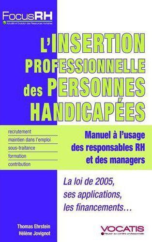 INSERTION PROFESSIONNELLE DES PERSONNES HANDICAPEES (L')