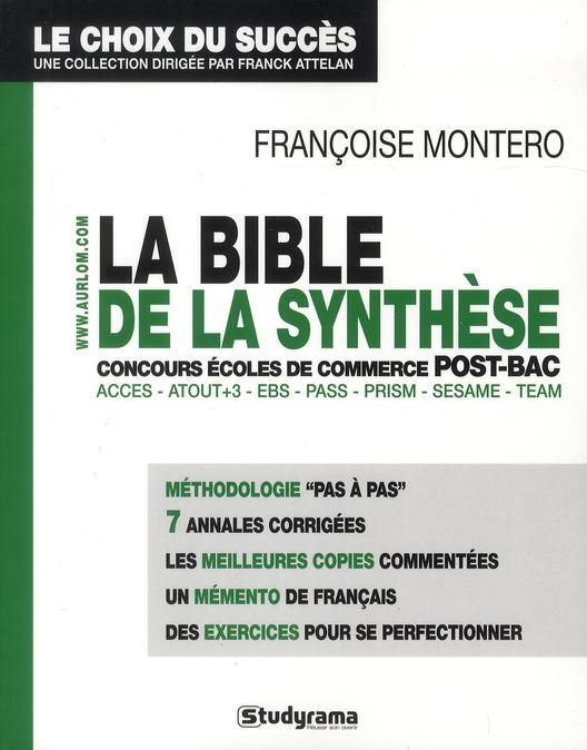 BIBLE DE LA SYNTHESE - CONCOURS ECOLES DE COMMERCE POST-BAC (LA)