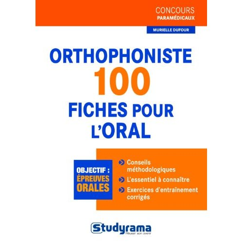 ORTHOPHONISTE - 100 FICHES POUR L'ORAL