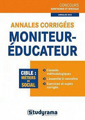 ANNALES CORRIGEES MONITEUR-EDUCATEUR