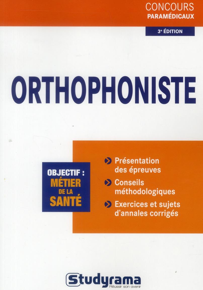 ORTHOPHONISTE 3EME EDITION