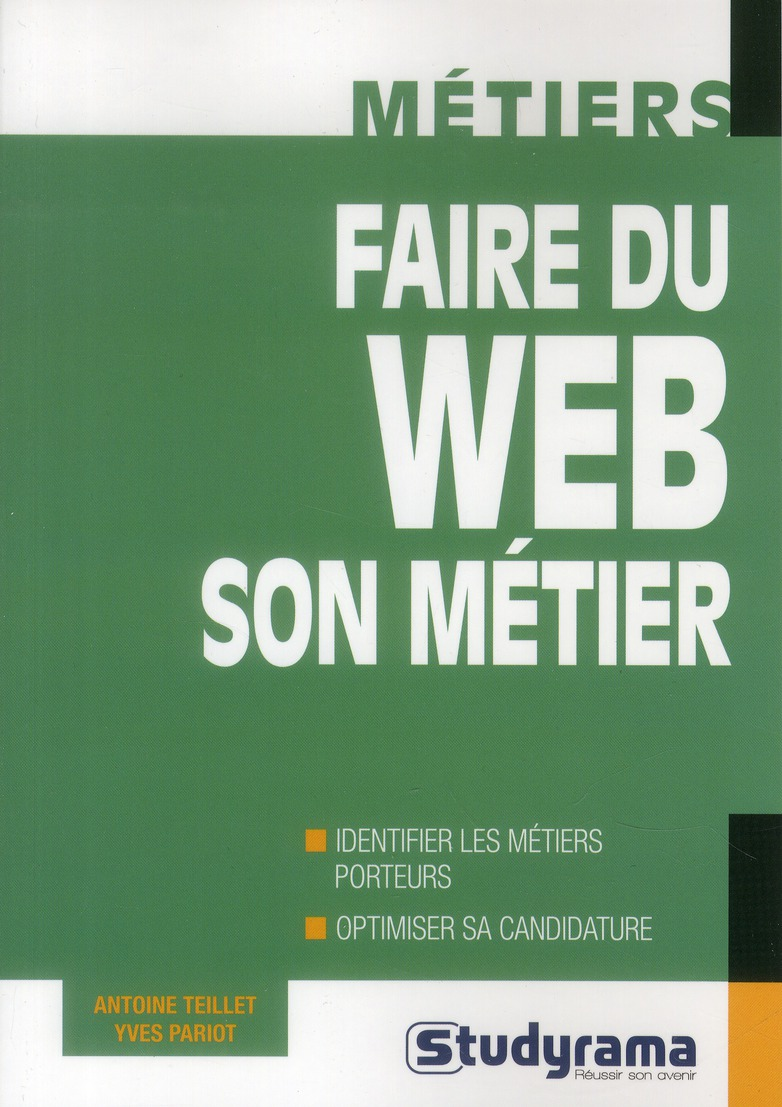 FAIRE DU WEB SON METIER