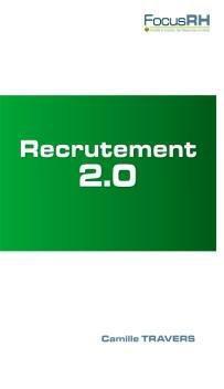 E-RECRUTEMENT AU RECRUTEMENT 2.0 (DU)