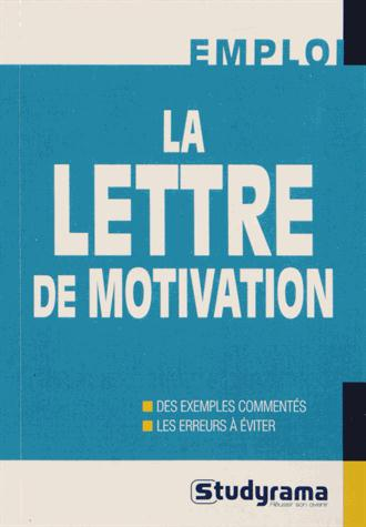 LETTRE DE MOTIVATION (LA)
