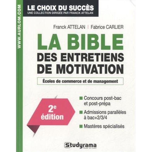 BIBLE DES ENTRETIENS DE MOTIVATION 2 EDT (LA)