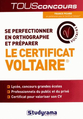 SE PERFECTIONNER EN ORTHOGRAPHE ET PREPARER LE CERTIFICAT VOLTAIRE