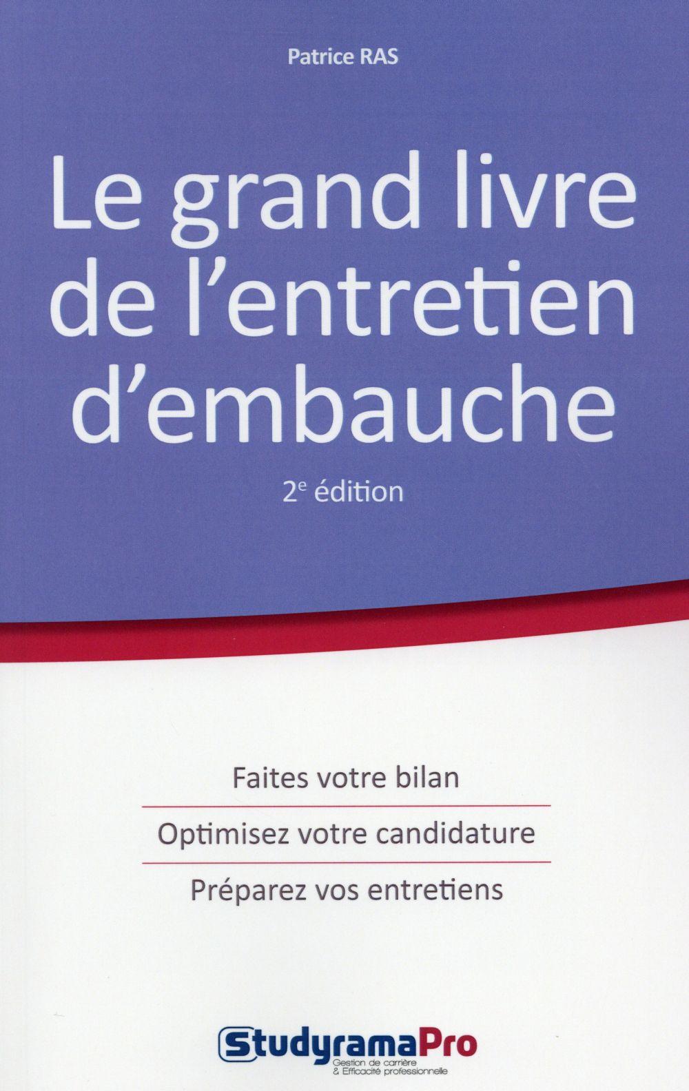 GRAND LIVRE DE L'ENTRETIEN D'EMBAUCHE 2EME EDITION(LE)