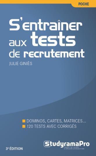 ENTRAINER AUX TESTS DE RECRUTEMENT (S') 3E EDITION