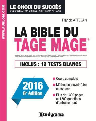 BIBLE DU TAGE MAGE 6EME EDITION (LA)