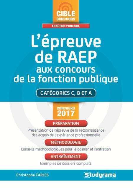 EPREUVE DE RAEP AUX CONCOURS DE LA FONCTION PUBLIQUE CONCOURS 2017