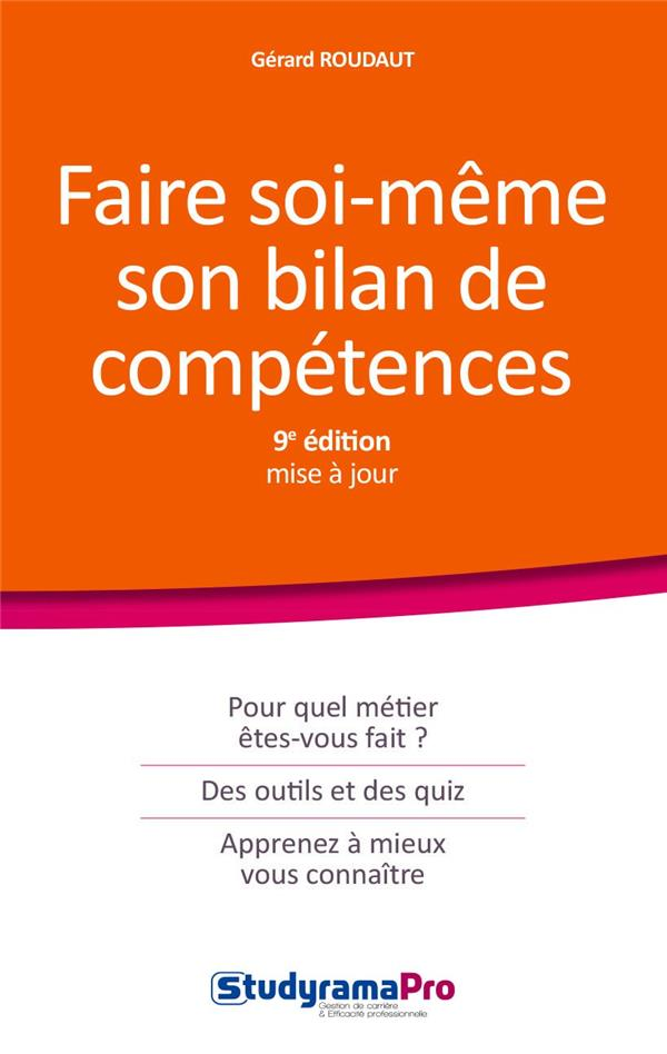 FAIRE SOI-MEME SON BILAN DE COMPETENCES 9ED
