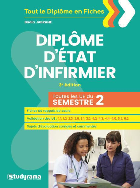 DIPLOME D'ETAT D'INFIRMIER TOUTES LES UE DU SEMESTRE 2 3ED