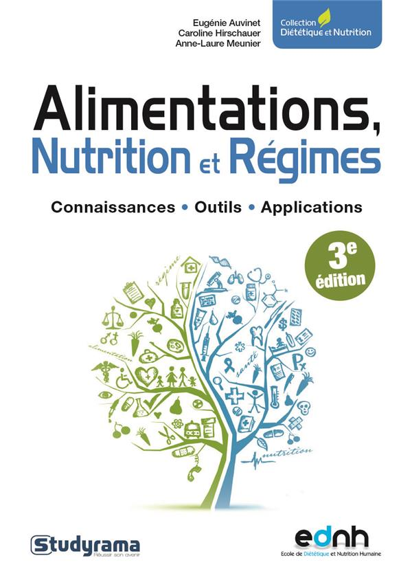 ALIMENTATIONS NUTRITION ET REGIMES 3ED