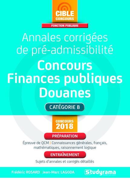 ANNALES CORRIGEES DE PRE-ADMISSIBILITE CONCOURS FINANCES PUBLIQUES DOUANES