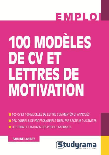 100 MODELES DE CV ET LETTRES DE MOTIVATION