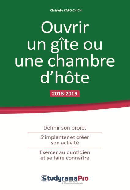 OUVRIR UN GITE OU UNE CHAMBRE D'HOTE 2018-2019