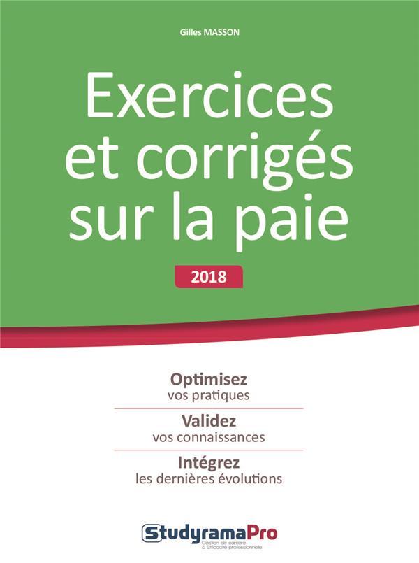 EXERCICES ET CORRIGES SUR LA PAIE 2018