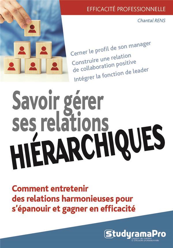 SAVOIR GERER SES RELATIONS HIERARCHIQUES