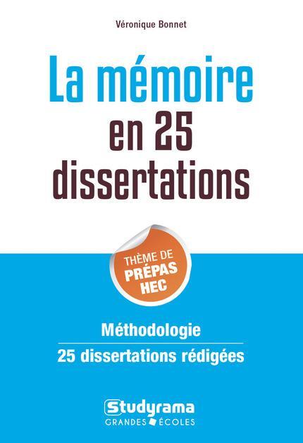 MEMOIRE EN 25 DISSERTATIONS (LA)