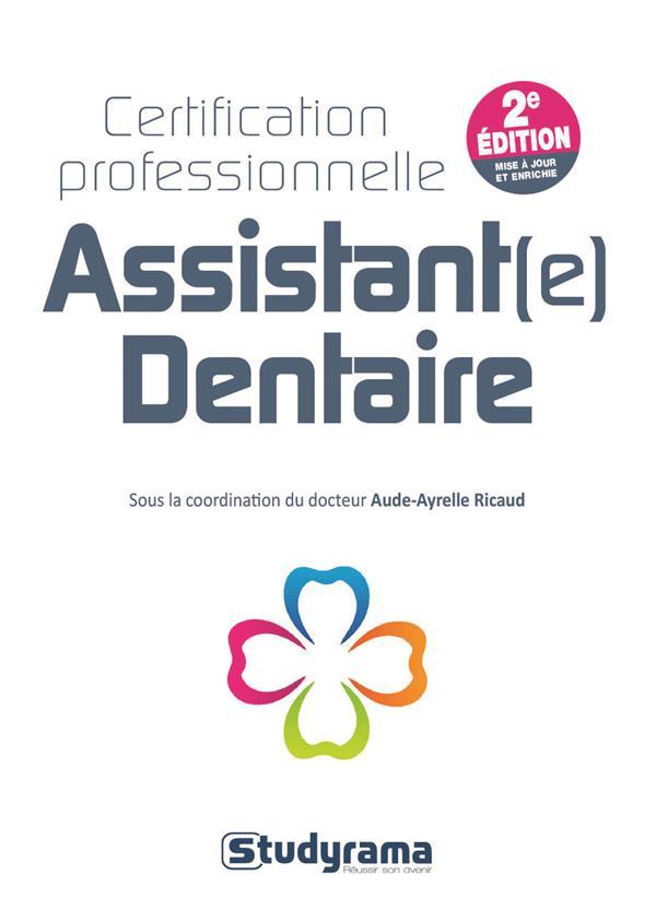 ASSISTANT(E) DENTAIRE CERTIFICATION PROFESSIONNELLE