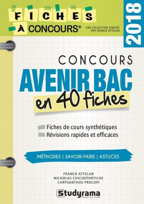 CONCOURS AVENIR BAC EN 40 FICHES