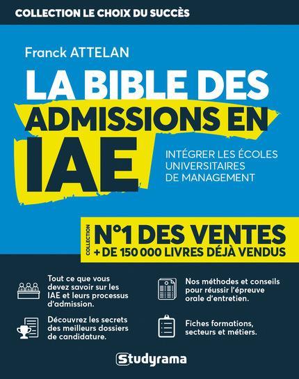 BIBLE DES ADMISSIONS EN IAE (LA)
