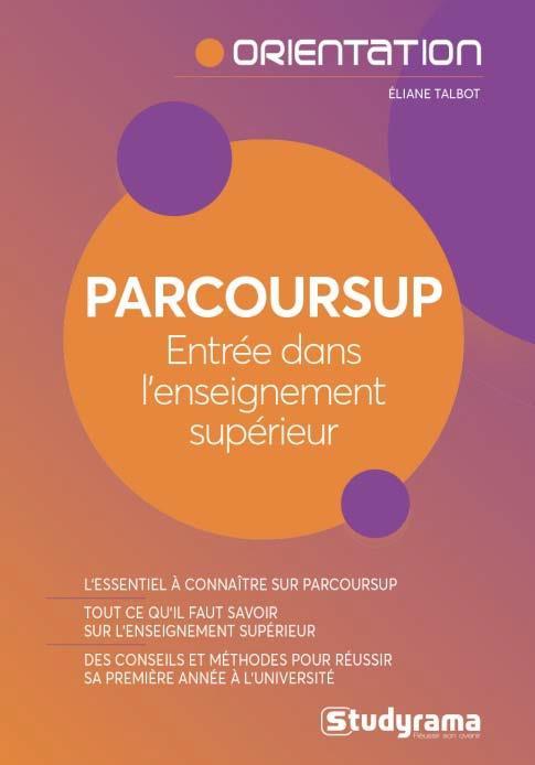 PARCOURSUP ENTREE DANS L'ENSEIGNEMENT SUPERIEUR
