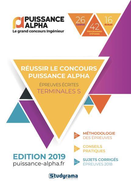 REUSSIR LE CONCOURS PUISSANCE ALPHA EDITION 2019