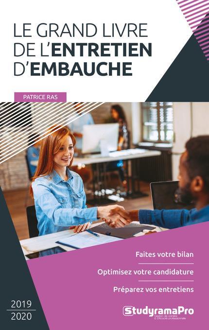 GRAND LIVRE DE L'ENTRETIEN D'EMBAUCHE (LE) 2019-2020