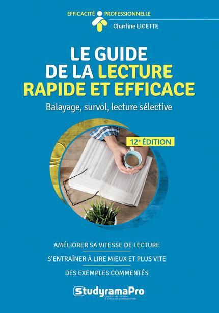 GUIDE DE LA LECTURE RAPIDE ET EFFICACE (LE) 12ED