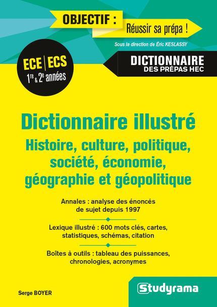 DICTIONNAIRE ILLUSTRE HISTOIRE CULTURE POLITIQUE SOCIETE ECONOMIE GEOGRAPHIE