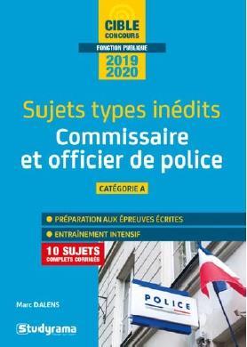 COMMISSAIRE DE POLICE ET OFFICIER DE POLICE 2020 SUJETS TYPES INEDITS