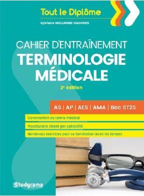CAHIER D'ENTRAINEMENT TERMINOLOGIE MEDICALE