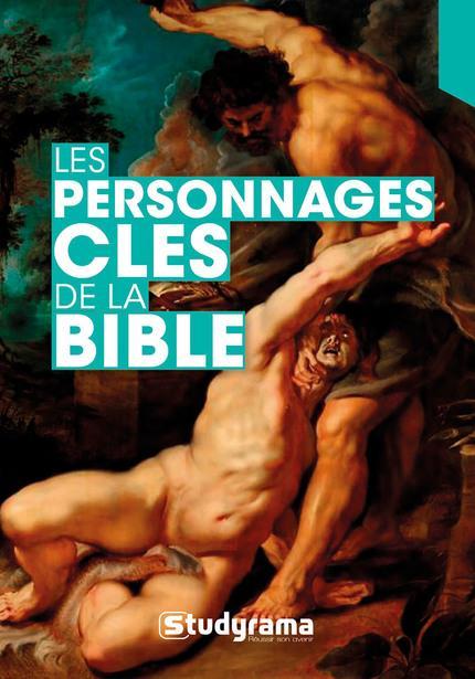LES PERSONNAGES CLES DE LA BIBLE