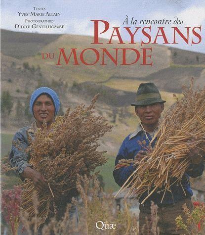 A LA RENCONTRE DES PAYSANS DU MONDE