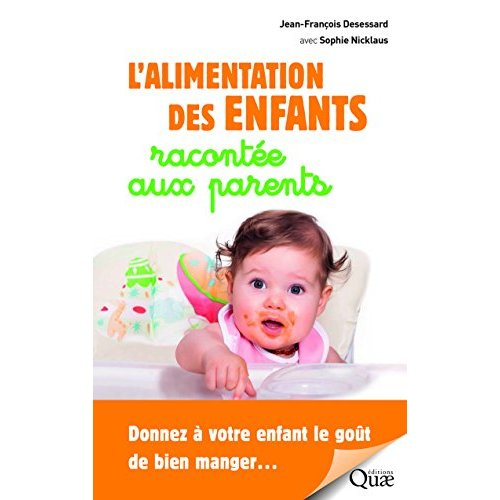 L ALIMENTATION DES ENFANTS RACONTEE AUX PARENTS