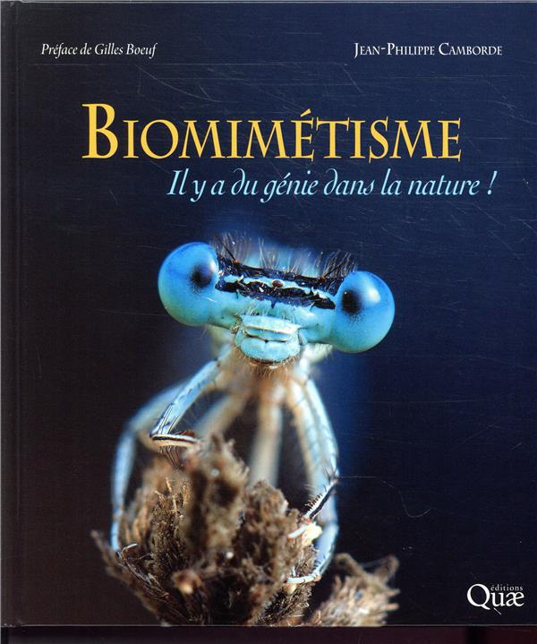 BIOMIMETISME - IL Y A DU GENIE DANS LA NATURE