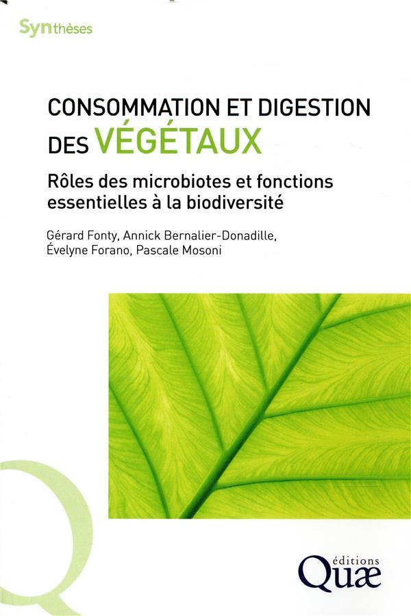 CONSOMMATION ET DIGESTION DES VEGETAUX - ROLES DES MICROBIOTES ET FONCTIONS ESSENTIELLES A LA BIODIV