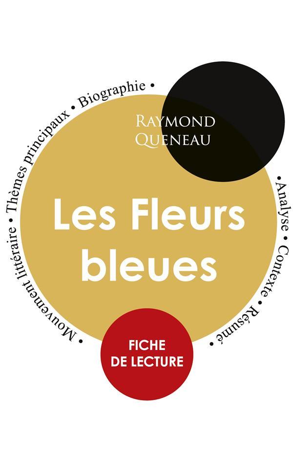 FICHE DE LECTURE LES FLEURS BLEUES ETUDE INTEGRALE