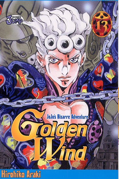 GOLDEN WIND -TOME 13- - JOJO'S BIZARRE ADVENTURE