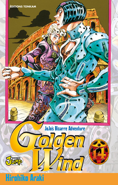 GOLDEN WIND -TOME 14- - JOJO'S BIZARRE ADVENTURE